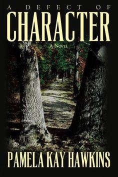 """A Defect of Character: A Novel by Pamela Kay Hawkins http://www.amazon.com/dp/1929257112/ref=cm_sw_r_pi_dp_WWdqwb1QQHY9E """"In the early 1920s, Jake Witherspoon, a prominent DC attorney, moves his family back to his hometown to help his widowed mother."""""""