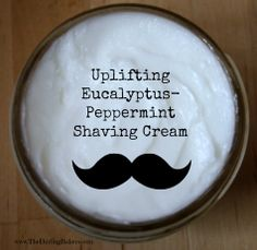 Uplifting Eucalyptus-Peppermint Shaving Cream | The Darling Bakers