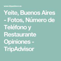 Yeite, Buenos Aires - Fotos, Número de Teléfono y Restaurante Opiniones - TripAdvisor