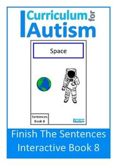 Space Interactive Adapted Book for students with autism and special needs to practice finding the correct word to finish a sentence.Instructions on how to prepare this interactive book are included in the pdf. Please note-you will require velcro dotsFor more Finish The Sentences Interactive Books CLICK HEREYou might also like:Solar System Task BoardsSentence Making Cards BUNDLE Be the first to know about my new product launches.