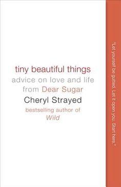 must read. I love Cheryl Strayed.