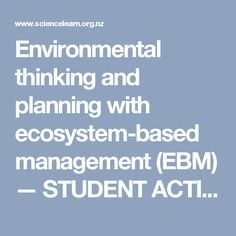 Environmental thinking and planning with ecosystem-based management (EBM) — STUDENT ACTIVITY.