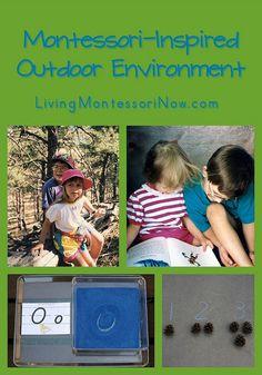 Montessori-Inspired Outdoor Environment - resources for natural Montessori outdoor environments and outdoor activities