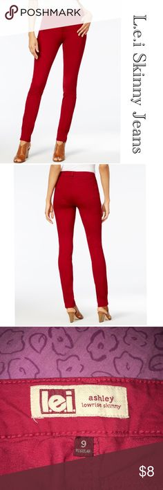 Lei Red Skinny Jeans Preowned, in great condition. No stains or hole. No wear to the inside or outside of jeans. Great color and tight skinny fit. Juniors size 9. Super comfortable. 00--0923 B#2 lei Jeans Skinny