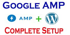 This time Setup Google AMP Enabled Blog because google make it Compulsory to all If you want to know Complete Setup of Google AMP on your WordPress Blog then this post is very helpful