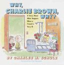 Why Charlie Brown, Why? - a sensitive book for children about cancer