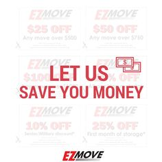 We believe in saving you money on your move. Let us help you ease the cost of your move and save you money. Check out our website for complimentary coupons!