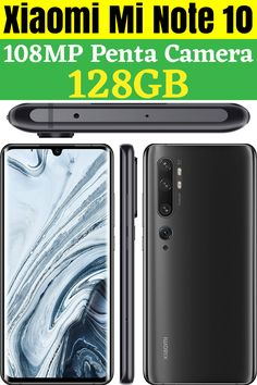 Xiaomi Mi Note 10 equipped with 128GB of storage and 108MP Penta camera.  LTE supported factory unlocked Smartphone (International Version). For detail click it.