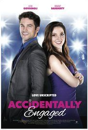 Accidentally Engaged (2016)  | Romance | 5 March 2016 (Spain