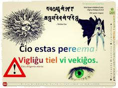 """""""Ĉio estas pereema, vigliĝu, tiel vi vekiĝos"""". Lastaj vortoj de Budho, laü Budhismo. #migo #esperanto #budho #korelativo #ĉio #afikso #sufikso #ema #iĝ #futuro #tiel #vigli #atenti #lerta #libereco #vivo el Mahāparinibbāna Sutta - Dīgha Nikāya 16.6.8 #sutta"""