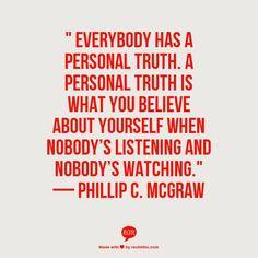 — Phillip C. McGraw