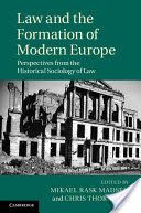 Law and the formation of modern Europe : perspectives from the historical sociology of law / edited by Mikael Rask Madsen and Chris Thornhill Publicación Cambridge : Cambridge University Press, 2014