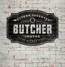 butcher signage - like the shape and font, could also do with ...