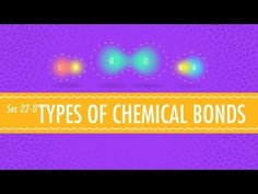 Atomic Hook-Ups - Types of Chemical Bonds: Crash Course Chemistry Chemistry For Kids, Chemistry Classroom, High School Chemistry, Teaching Chemistry, Science Chemistry, Middle School Science, Physical Science, Science Education, Higher Education