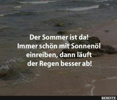 Der Sommer ist da! | Lustige Bilder, Sprüche, Witze, echt lustig Word Pictures, Funny Pictures, Funny Facts, Funny Memes, Funny Lyrics, Beautiful Places To Travel, Funny Cute, Hilarious, Wisdom Quotes