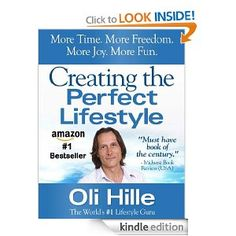 Creating the Perfect Lifestyle - Success, Achievement, Motivation, Self Help & Personal Development -- by Oli Hille.  Click the picture for more ....