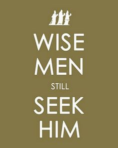 keep calm art  wise men still seek him holiday season christmas christ