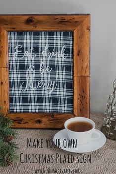 Christmas is right around the corner! If you are still shopping look no further, here you can make your own Christmas plaid signs!