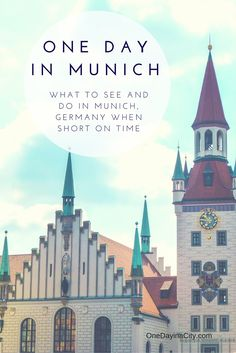 One Day in Munich, Germany: What to see and do first when short on time. Includes tips on sightseeing, what to eat, and where to sleep.
