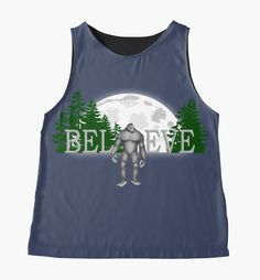 Bigfoot Sasquatch - Do you believe. This Bigfoot Tee Shirt is sure to get noticed. Contrast Tanks