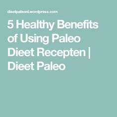 Find a variety of easy and healthy paleo dieet recepten from dieet paleo, search thousands of recipes & discover cooking tips from the ultimate food resource for home cooks.