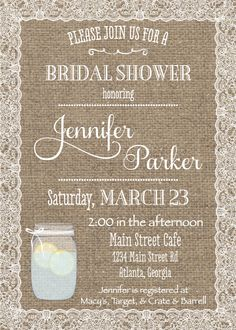Burlap & Lace Bridal Shower Invitation - love the burlap and lace theme for decorating. Maybe for my daughter n law to be??????
