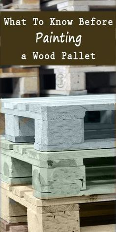 Pallet Furniture Projects What to Know Before Painting a Wood Pallet~Talks about what to look for in a pallet, and what to avoid. - Wood pallets are a great, sometimes even free, material to use for your DIY and craft projects, and you can… Read Pallet Crates, Wooden Pallets, Pallet Benches, Pallet Tables, Pallet Bar, Pallet Couch, Pallet Patio, Painted Wood Pallets, Wood Pallet Fence
