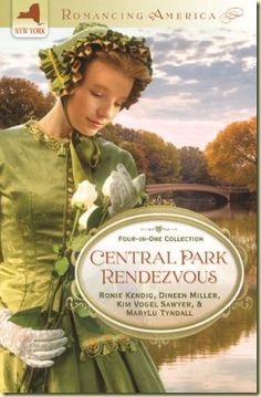 Central Park Rendezvous by Kim Vogel Sawyer, Dineen A. Miller, MaryLu Tyndall, Ronie Kendig    5 Stars!
