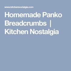 Homemade Panko Breadcrumbs   Kitchen Nostalgia