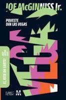 Enciclopedia cărţilor: McGinniss, Joe Jr. Poveste din Las Vegas. – Bucure...