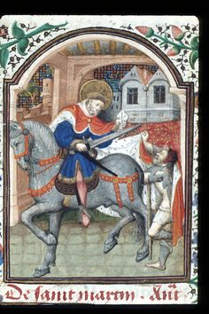 Image of an item from the British Library Catalogue of Illuminated Manuscripts St Martin Of Tours, Medieval Life, Saint Martin, Library Catalog, Medieval Costume, St Francis, British Library, Illuminated Manuscript, Miniatures