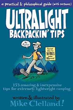 A Gear Geek's Guide To Ultralight Backpacking Solo Camping, Camping Stove, Camping With Kids, Family Camping, Camping Hacks, Camping Gear, Camping Guide, Backpack Camping, Camping Equipment