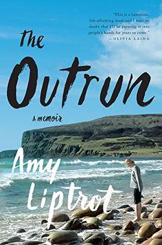 The Outrun: A Memoir by Amy Liptrot https://www.amazon.com/dp/B01HDSU7JU/ref=cm_sw_r_pi_dp_x_IysgybGXEJR57