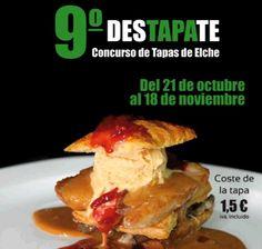 Concurso de Tapas Destápate Elche Del 21 de octubre al 18 de noviembre http://www.detapasporelche.com/ #Elche #visitelche #tapas #gastronomía #ocio #restaurantes