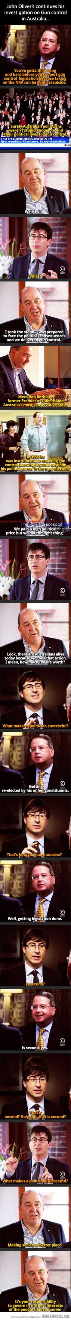 "American vs. Australian politicians… As John Oliver then concluded, ""Australia has provided an excellent example for America to ignore."""