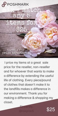 Bundle ANY 5 items for $25 I price my items at a great  sale price for the reseller, non-reseller and for whoever that wants to make a difference by extending the useful life of clothing. Every piece/pound of clothes that doesn't make it to the landfills makes a difference in our environment. Thank you for making a difference & shopping my closet.                      Sincerely,                    @roxyrox5 Other