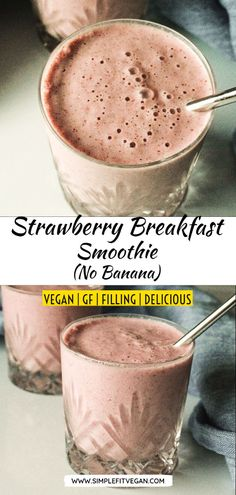 Try this creamy and naturally sweetened Strawberry Breakfast Smoothie that doesn't have any bananas! Low Carb Vegan Breakfast, High Protein Vegan Snacks, Vegan Snacks On The Go, Raw Breakfast, Strawberry Breakfast, Strawberry Smoothie, Smoothie Bowl Vegan, Smoothies Vegan, Smoothies Detox