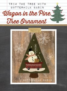 Wagon in the Pine Tree Ornament * Pattern & Kit Christmas Placemats, Christmas Applique, Felt Christmas Ornaments, Christmas Bows, Christmas Sewing, Christmas Embroidery, Christmas Stockings, Christmas Crafts, Felted Wool Crafts