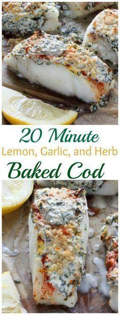 20 Minute Lemon Garlic and Herb Baked Cod - easy healthy and so delicious! 20 Minute Lemon Garlic and Herb Baked Cod - easy healthy and so delicious! Fish Dinner, Seafood Dinner, Seafood Bake, Think Food, Heart Healthy Recipes, Baked Cod Recipes Healthy, Fresh Fish Recipes, Delicious Recipes, Healthy Food
