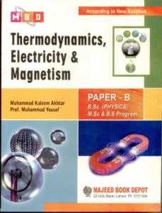 Thermodynamics Electricity Magnetism B S C ( Physics ) M S C & B S