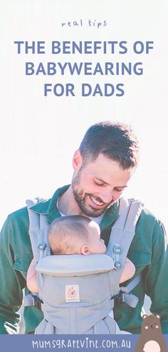 4 ways babywearing is good for dad and baby too We speak to the experts about the benefits of dads wearing baby from newborn stage through to the toddler years. Baby Wrap Carrier, Baby Development, Babywearing, Happy Kids, Parenting Hacks, Laugh Out Loud, Grape Vines, Stage, Dads