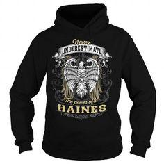 HAINES HAINESBIRTHDAY HAINESYEAR HAINESHOODIE HAINESNAME HAINESHOODIES  TSHIRT FOR YOU