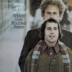 Simon And Garfunkel - Bridge Over Troubled Water (1970) I can't play this enough. Best album I have on vinyl.