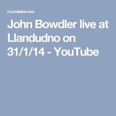 John Bowdler live at Llandudno on 31/1/14 - YouTube