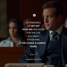 What we do with our time and lives are upto us only. No one else is gonna give you the life you want. Have fun doing it. Be Bold Quotes, Great Quotes, Quotes To Live By, Life Quotes, Powerful Motivational Quotes, Inspirational Quotes, Harvey Specter Suits, Suits Harvey, Suits Quotes
