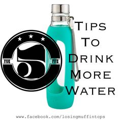 1. Always have water on hand!  Get a glass or stainless steel bottle that holds at least 24 ounces of water!   2. Add flavor to your water!  No, that doesn't mean adding Crystal Light or the like to it!  That crap is full of crap!  Add some fruit, cucumbers, mint, essential oils, etc!   3. Remind yourself that you want to keep your body happy and healthy!  Set an alarm if you need to!   4. Add ice!   5. Essential equation - 1/2 your weight in water ounces!  Weight 200 - drink 100 ounces per…