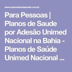 Para Pessoas | Planos de Saude por Adesão Unimed Nacional na Bahia - Planos de Saúde Unimed Nacional na Bahia