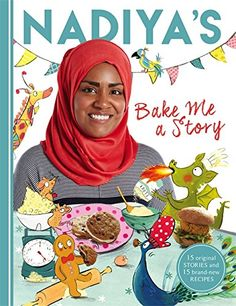 Join Great British Bake Off sensation Nadiya Hussain for scrumptious stories and delicious bakes that all the family can enjoy.