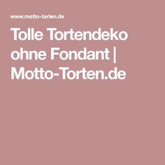 Tolle Tortendeko ohne Fondant | Motto-Torten.de
