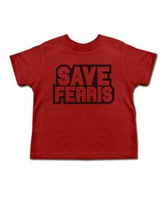 Another great find on #zulily! Red 'Save Ferris' Tee - Toddler & Kids by American Classics #zulilyfinds